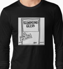 """Sign on Slimming Club Door says """"Gone For No Lunch"""" T-Shirt"""