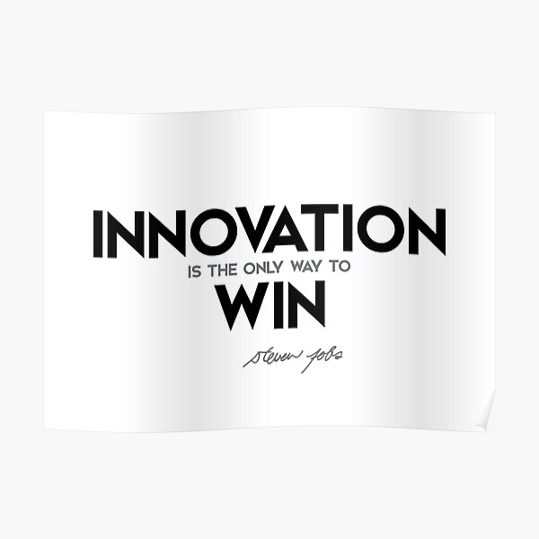 innovation: way to win - steve jobs Poster