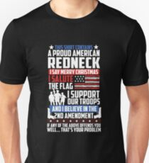 Proud American Redneck Salute Flag Support Troops 2nd Amendment Unisex T-Shirt