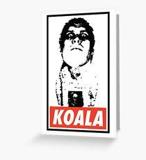 Obey the Giant Koala Greeting Card