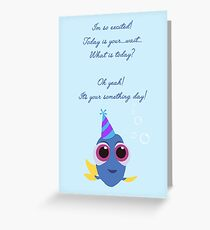 Dory - Something Day Greeting Card