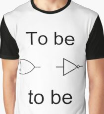 To be or not to be Graphic T-Shirt
