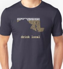 Drink Local-Maryland Beer Shirt Unisex T-Shirt