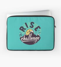 Rise to the challenge Laptop Sleeve