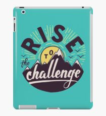 Rise to the challenge iPad Case/Skin