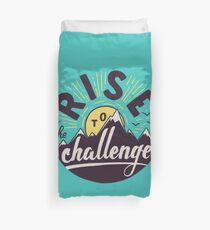 Rise to the challenge Duvet Cover