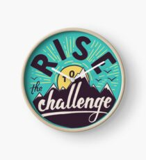 Rise to the challenge Clock