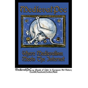 Medievalpoc: Where Medievalism Meets The Internet by medievalpoc