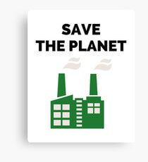 Save the Planet! Canvas Print