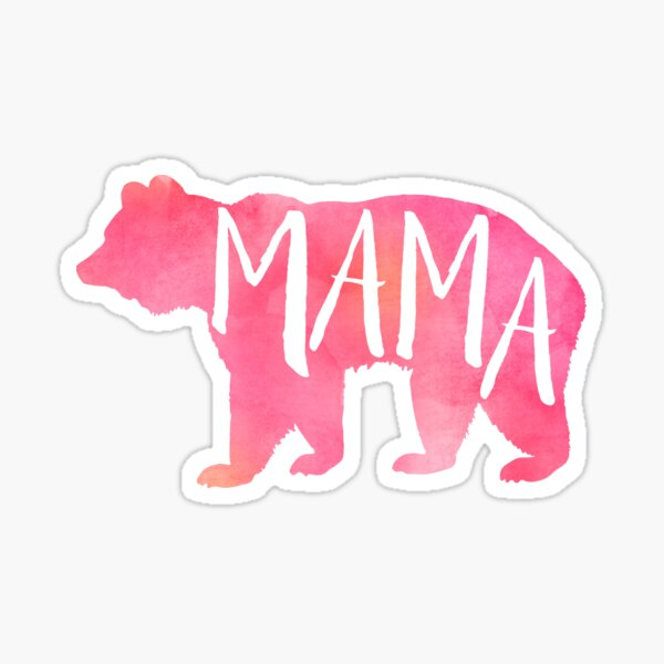 Mama Bear Strong and Sweet Sticker