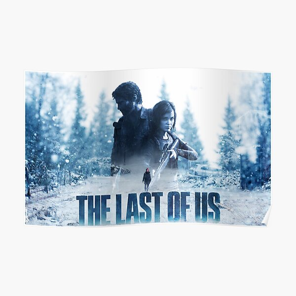 """The Last Of Us """"Cold Winter"""" Poster"""
