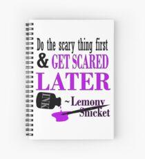 Cuaderno de espiral Obtener asustado más tarde Lemony Snicket Inspired Quote