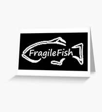 Fragile Fish Greeting Card