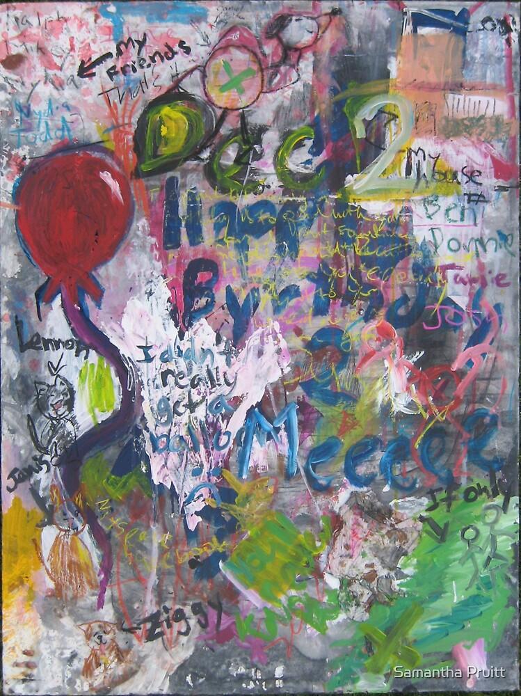 Hppy B-Day S.P. by Samantha Pruitt