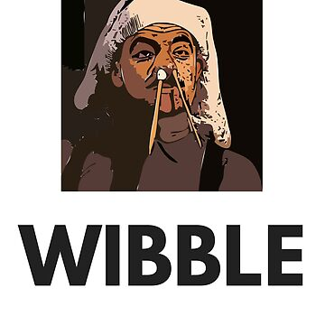 Wibble Inspired by Blackadder by Art-of-Comedy