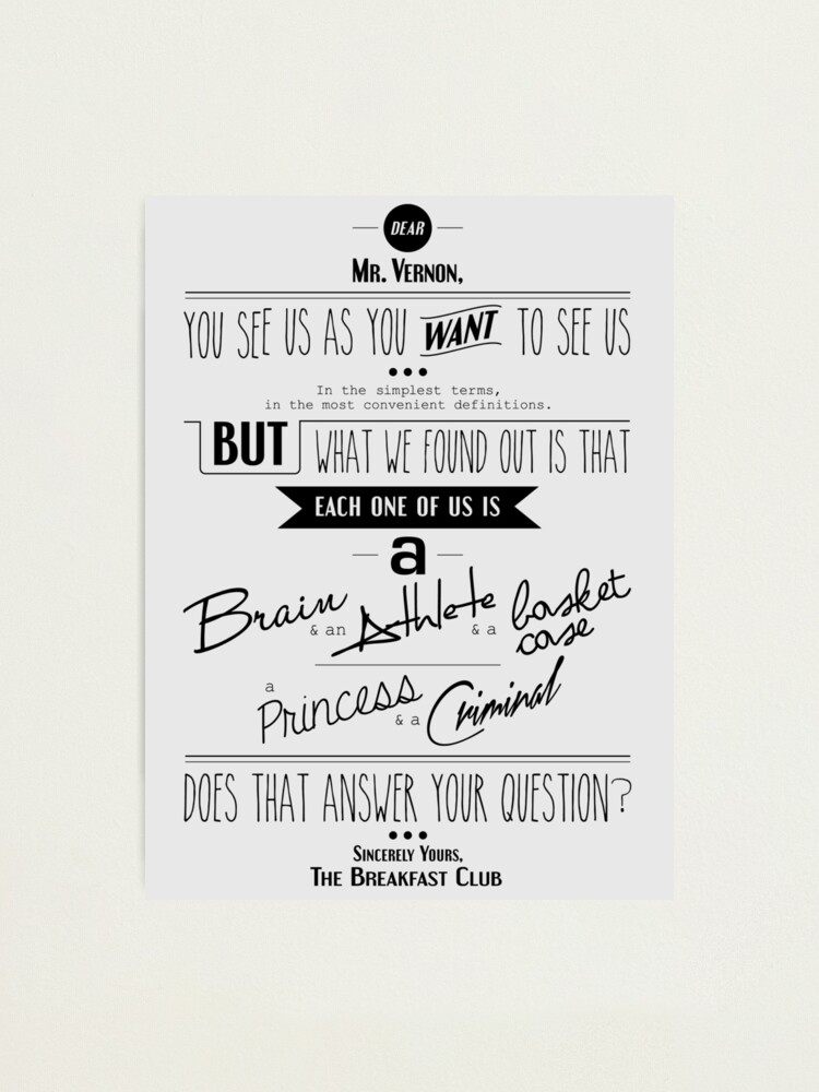 Alternate view of Quoted - Breakfast Club Photographic Print
