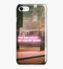 The Ballad of Me and My Brain iPhone Case/Skin