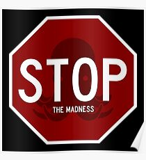 Stop Sign - The Madness Poster