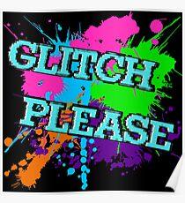 Glitch Please Poster