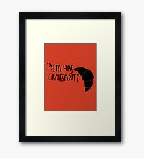 The Baker Has Croissants (Black Design) Framed Print