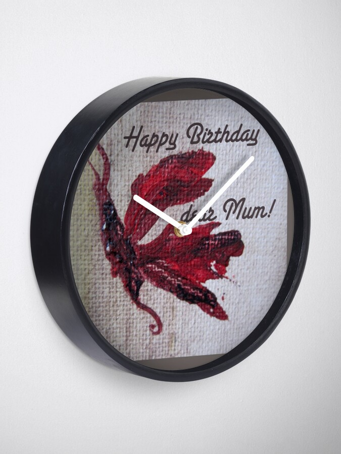 Alternate view of Happy Birthday dear Mum! Butterfly design Clock