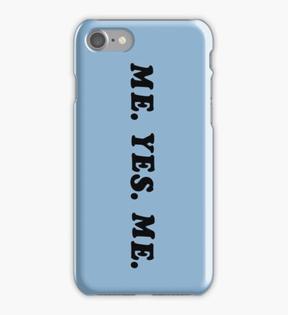 ME. YES. ME. iPhone Case/Skin