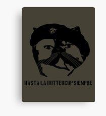Hasta La Buttercup Siempre Canvas Print
