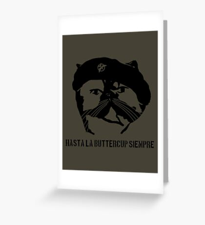Hasta La Buttercup Siempre Greeting Card