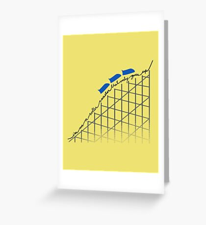 I'm On a Roller Coaster That Only Goes Up (Blue Cars) Greeting Card