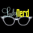 Proud LadyNerd (Grey Glasses) by 4everYA