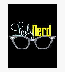 Proud LadyNerd (Grey Glasses) Photographic Print