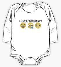 I have Feelings too One Piece - Long Sleeve
