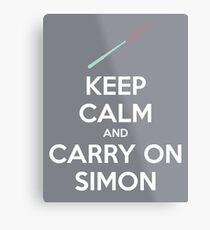 Keep Calm and Carry On Simon (White Text) Metal Print