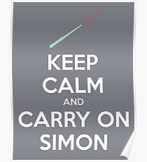 Keep Calm and Carry On Simon (White Text) Poster