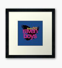 That's So Raven Boys Framed Print