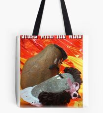 Stone with the Wind Tote Bag