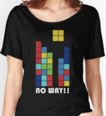 No Way!! Women's Relaxed Fit T-Shirt