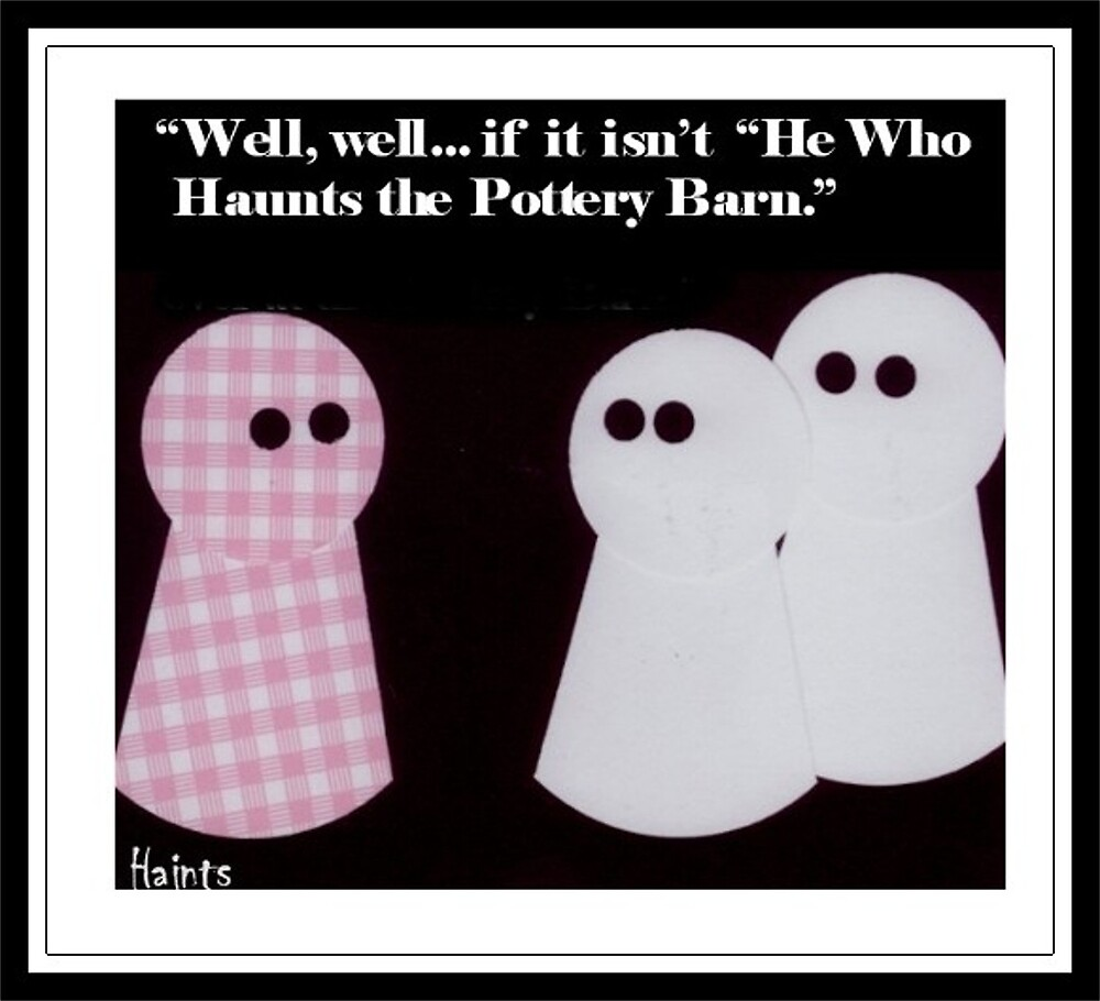 """""""Haints"""" - Pottery Barn by ComicMom"""