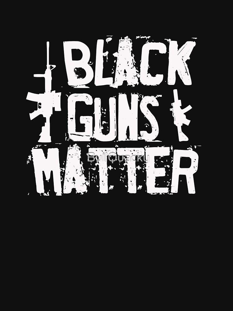 Black Guns Matter - Funny Humor Parody  by BullQuacky
