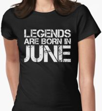 LEGENDS ARE BORN IN JUNE Women's Fitted T-Shirt