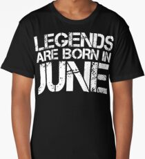 LEGENDS ARE BORN IN JUNE Long T-Shirt