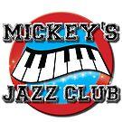 Mickey's Jazz Club by Jonathon Holmes