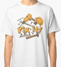 Fix it! Again! Classic T-Shirt