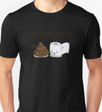 Best Friends Forever Poop Toilet Paper Funny T-Shirt