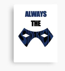 Always The Sidekick Canvas Print