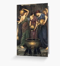 John William Waterhouse - Danaides Greeting Card