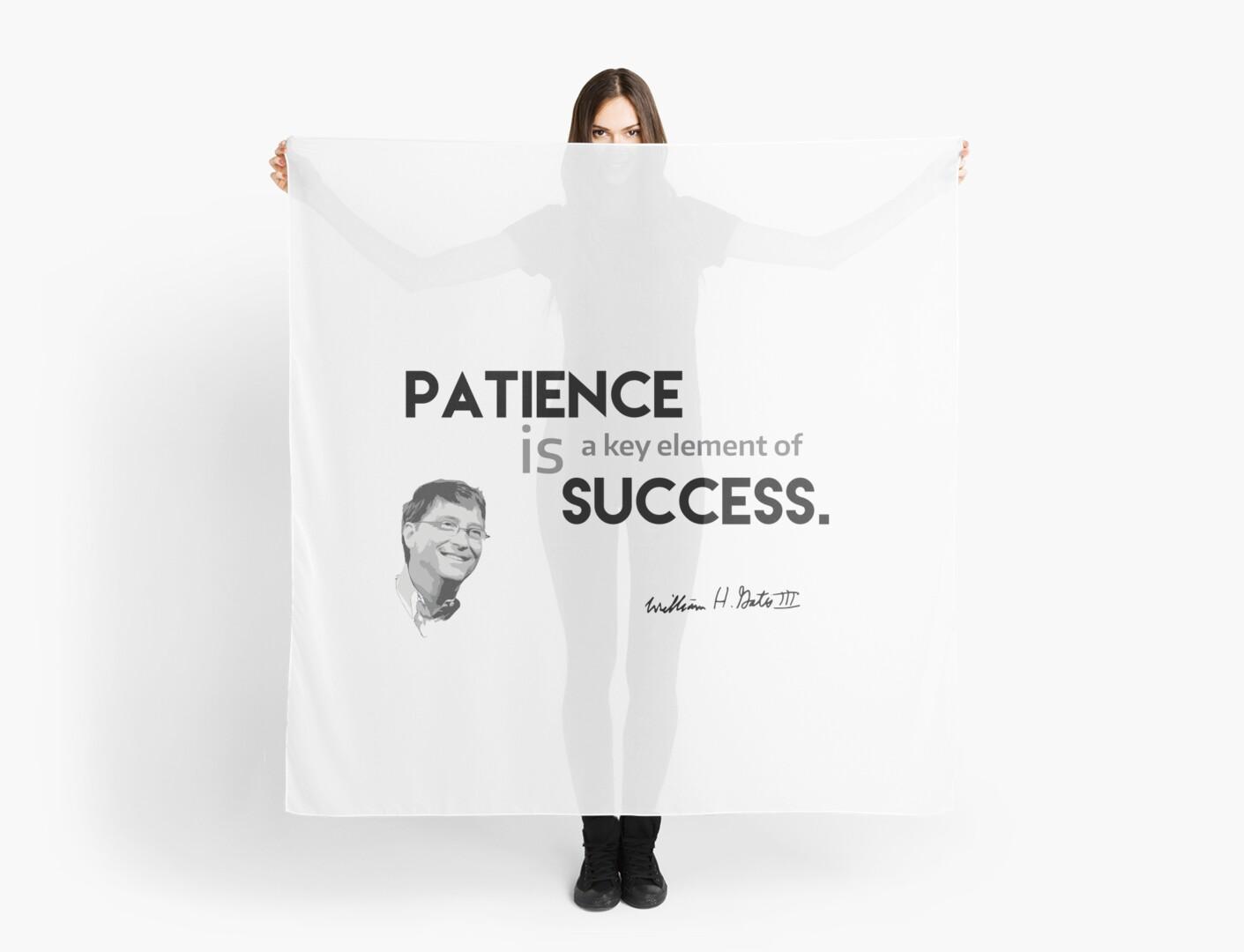 patience is success - bill gates by razvandrc