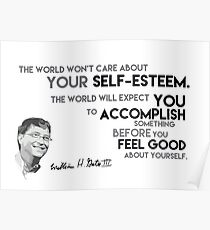 accomplish before self-esteem - bill gates Poster