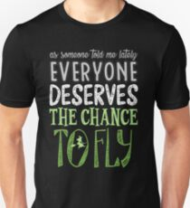 Wicked Musical. The Chance To Fly. Unisex T-Shirt