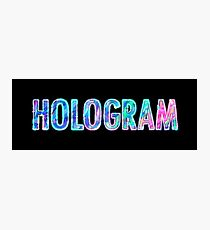 Hologram Photographic Print